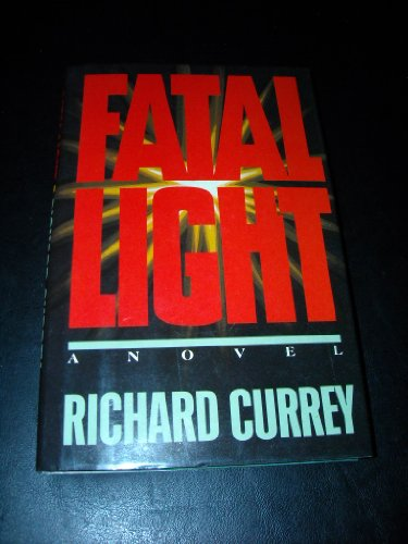9780525246220: Fatal Light