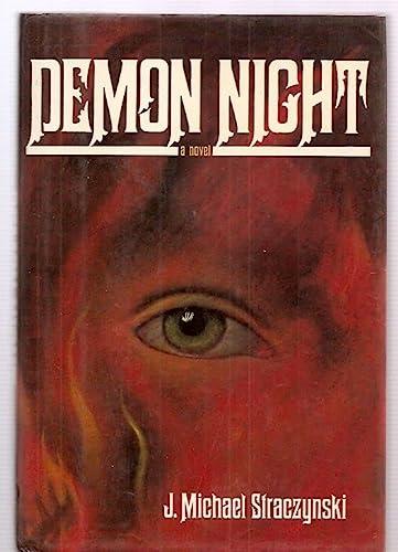 DEMON NIGHT: Straczynski, J. Michael.