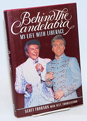 9780525246534: Behind the Candelabra: My Life With Liberace