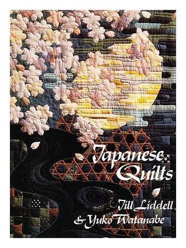Japanese Quilts: 2: Jill Liddell, Yuko