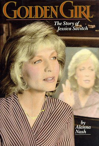 9780525246671: Golden Girl: The Story of Jessica Savitch