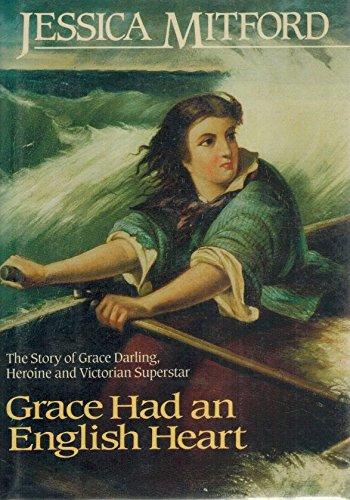 Grace Had an English Heart: Jessica Mitford