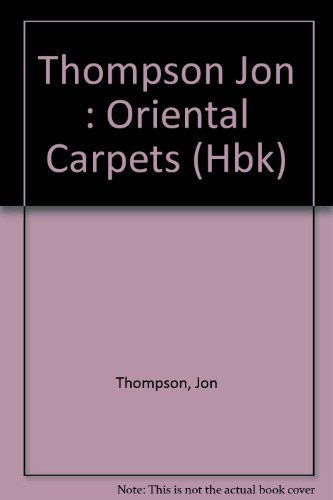 9780525246978: Oriental Carpets: From the Tents, Cottages and Workshops of Asia