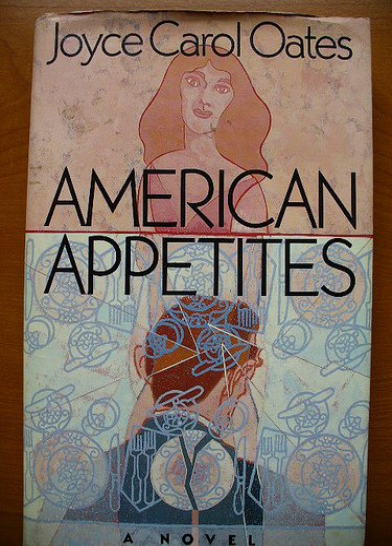 American Appetites: Joyce Carol Oates