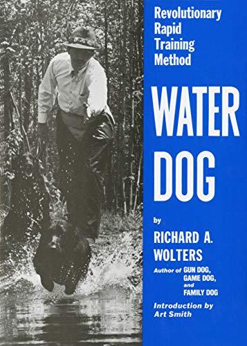 9780525247340: Water Dog: Revolutionary Rapid Training Method