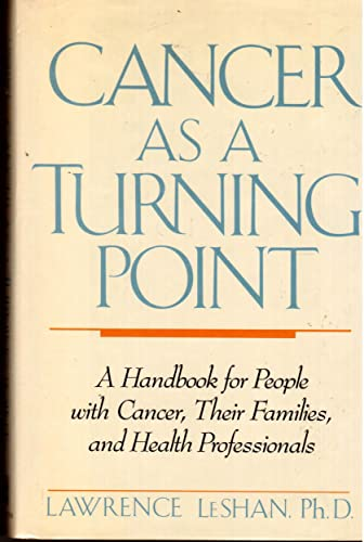 9780525247432: Cancer as a Turning Point: 2