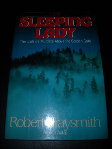9780525247791: The Sleeping Lady: The Trailside Murders Above the Golden Gate