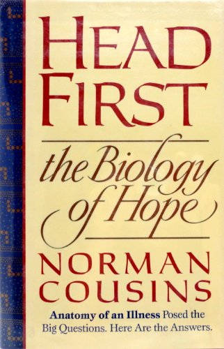Head First: The Biology of Hope: Cousins, Norman
