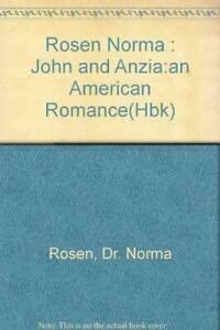 9780525248064: John and Anzia: An American Romance