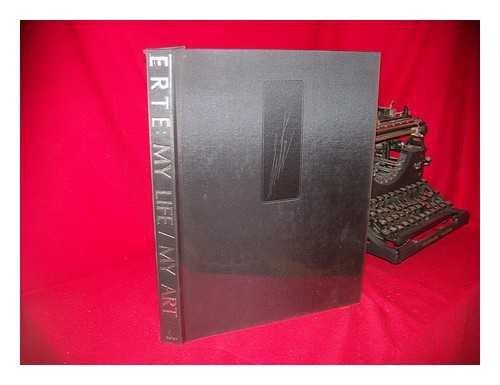 9780525248095: Erte: My Life / My Art, Limited Edition