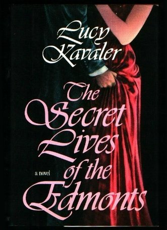 9780525248194: The Secret Lives of Edmonts