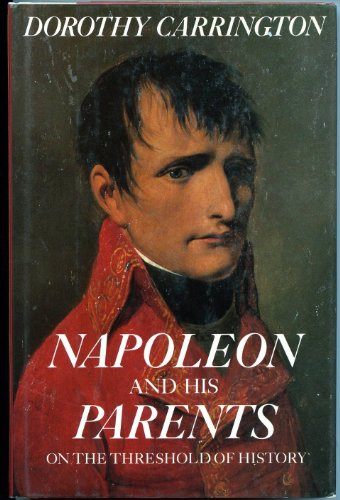 9780525248330: Napoleon and His Parents: On the Threshold of History
