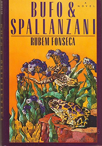Bufo and Spallanzani: Ruben Fonseca