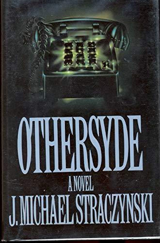 Othersyde: Straczynski, J. Michael.