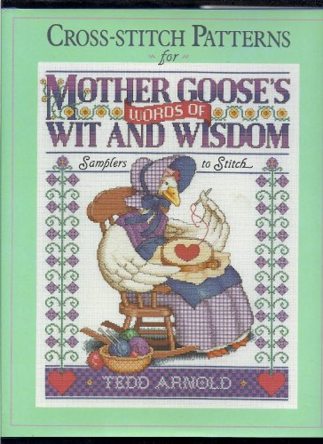 9780525248958: Cross-Stitch Patterns for Mother Goose's Words of Wit and Wisdom: Samplers to Stitch