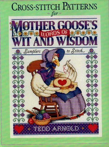 Cross-stitch Patterns for Mother Goose's Words of: Arnold, Tedd