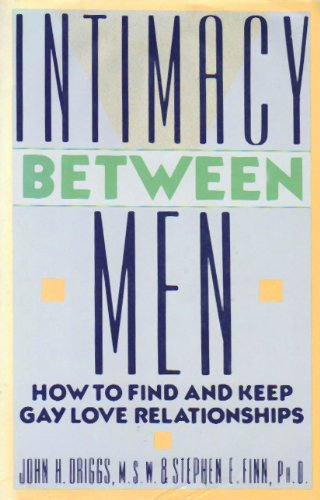 9780525249191: Intimacy Between Men: How to Find and Keep Gay Love Relationships