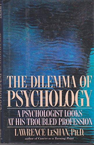 9780525249283: The Dilemma of Psychology