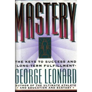9780525249474: Mastery: The Keys to Success and Long-Term Fulfillment