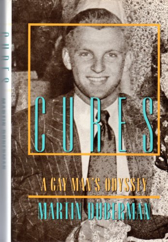 9780525249559: Cures: A Gay Man's Odyssey