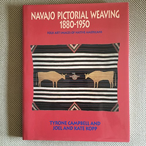 9780525249733: Navajo Pictorial Weaving 1880-1950: Folk Art Images of Native Americans