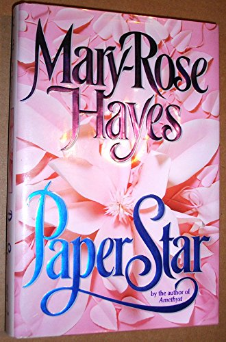 Paper Star: Hayes, Mary-Rose