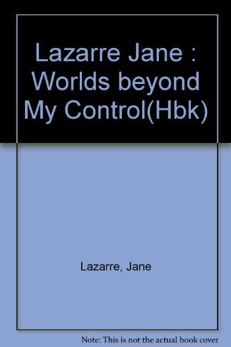 9780525249764: Worlds beyond My Control