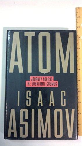 9780525249900: Atom: Journey Across the Subatomic Cosmos