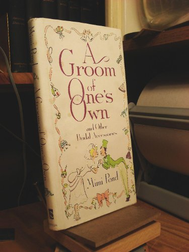 9780525249979: A Groom of One's Own: And Other Bridal Accessories