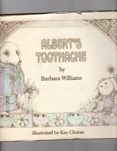 9780525253686: Williams & Chorao : Albert'S Toothache (Hbk)