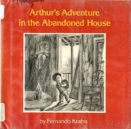 9780525259459: Arthur's Adventure in the Abandoned House