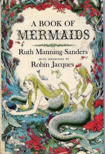 9780525269410: A Book of Mermaids