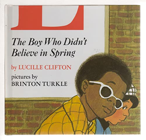 9780525271451: The Boy Who Didn't Believe in Spring