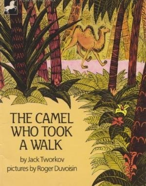 9780525273936: The Camel Who Took a Walk