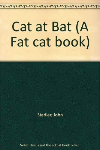 9780525275367: Cat at Bat (A Fat Cat Book)