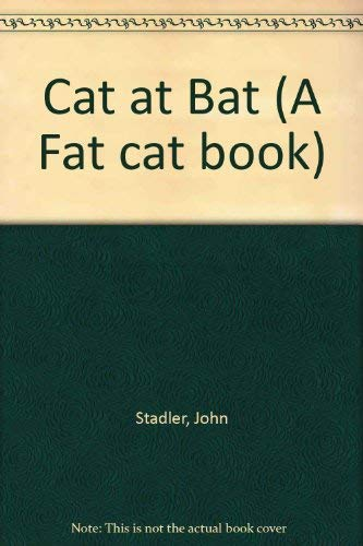 9780525275367: Cat at Bat (A Fat Cat Book)
