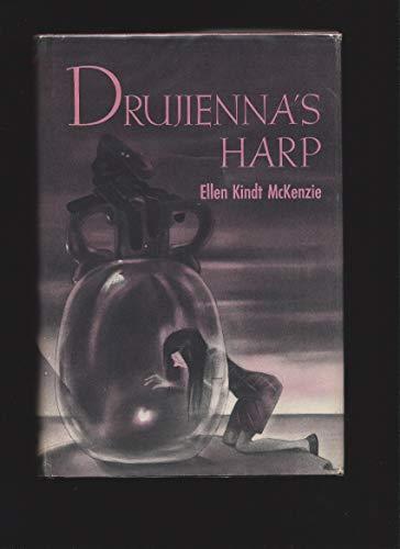 Drujienna's Harp.: MCKENZIE, Ellen Kindt.