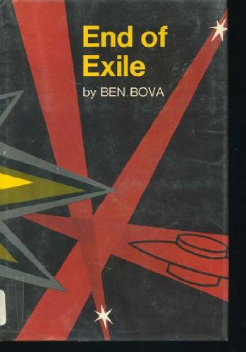 End of Exile: Bova, Ben