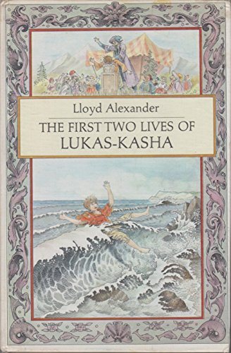 THE FIRST TWO LIVES OF LUKAS-KASHA.: Alexander, Lloyd.