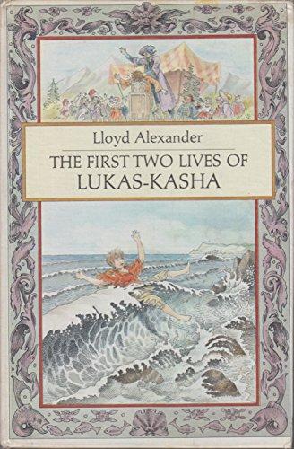 9780525297482: Alexander Lloyd : First Two Lives of Lukas-Kasha(Hbk)