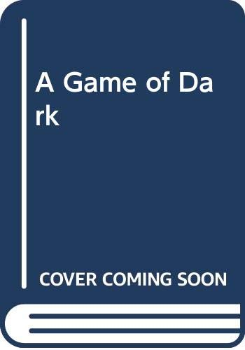 9780525303466: A Game of Dark