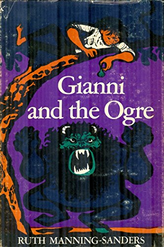 Gianni and the Ogre: Manning-Sanders, Ruth