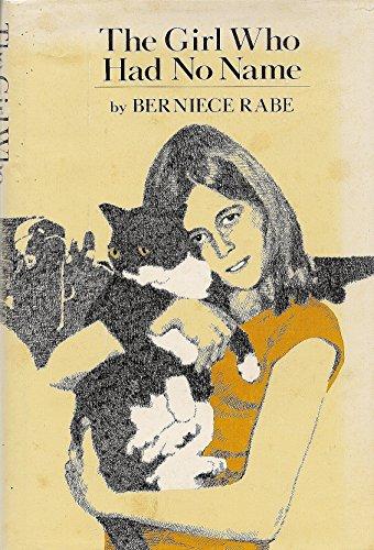 Girl Who Had No Name: Rabe, Berniece