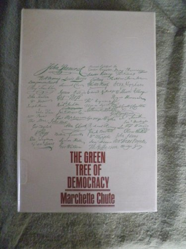 The green tree of democracy.: CHUTE, MARCHETTE