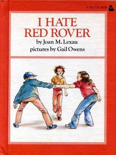 I Hate Red Rover: 2 (Fat Cat: Joan Lexau
