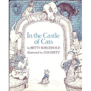 In the Castle of Cats: 2 (Unicorn Book) (9780525325413) by Boegehold, Betty