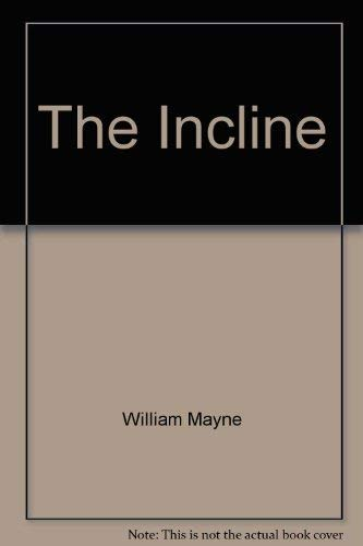 The Incline (0525325506) by William Mayne