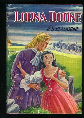 Lorna Doone (0525341668) by R. D. Blackmore