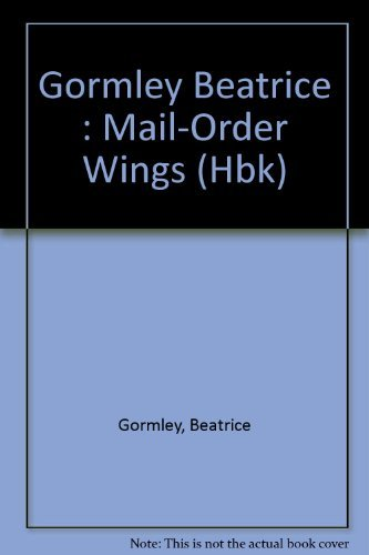 9780525344506: Mail-order Wings
