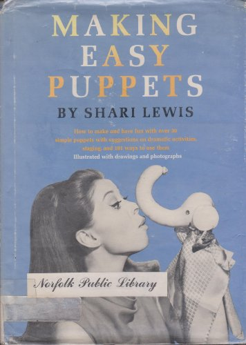 Making Easy Puppets (9780525344841) by Lewis, Shari